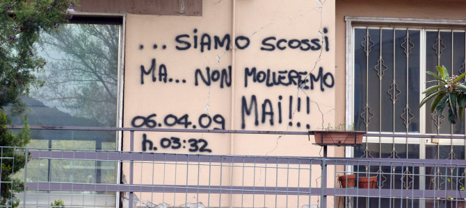 … Siamo scossi …ma non molleremo mai!!! L'Aquila 06 03 2009 h. 3.32